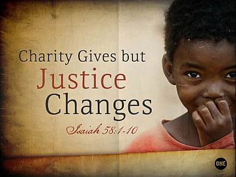Charity Gives but Justice Changes