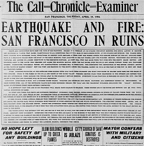 Front page of Call-Chronicle-Examiner after 1906 San Francisco earthquake.